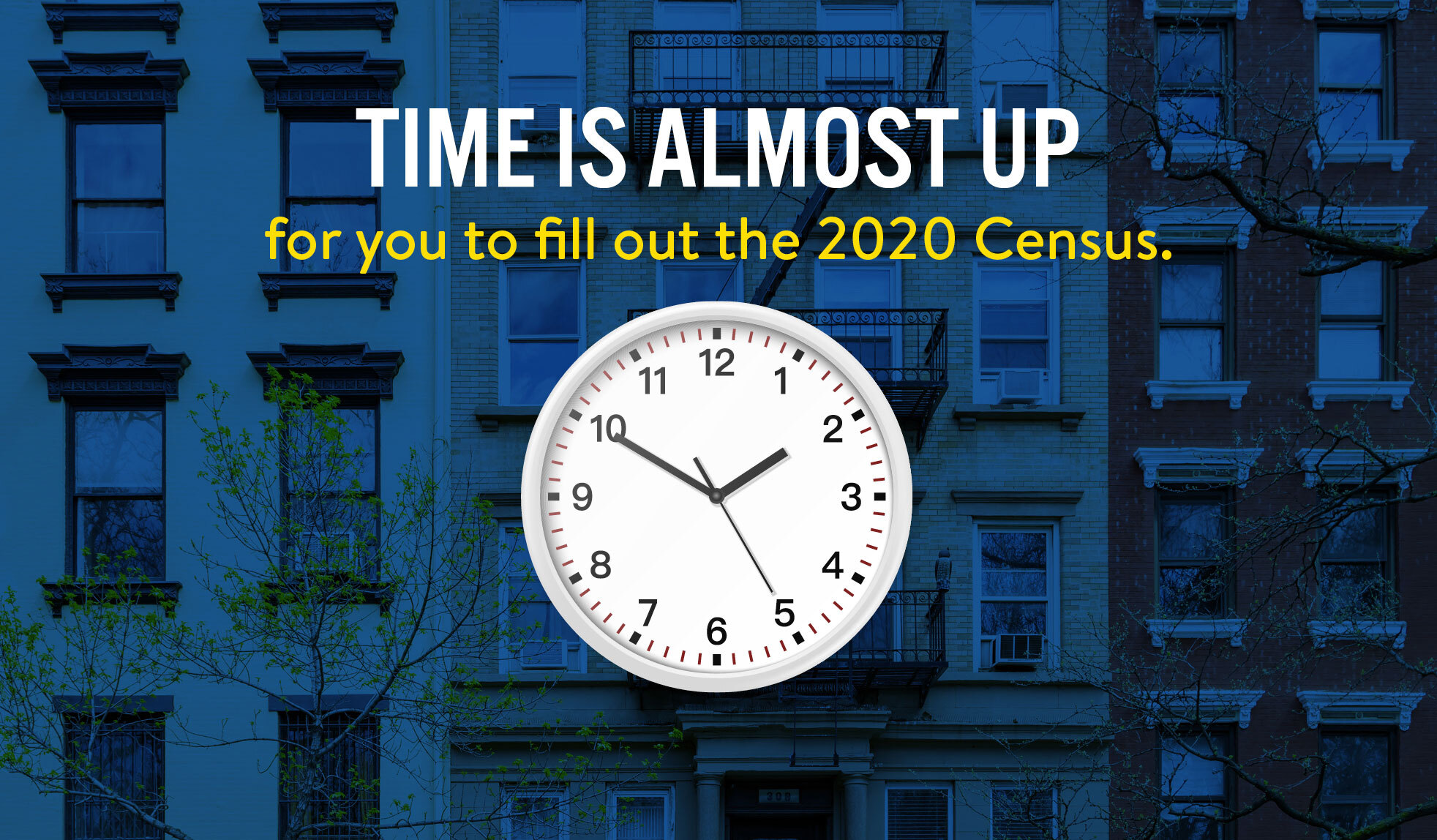 The Census deadline is coming soon; don't wait to help your community!