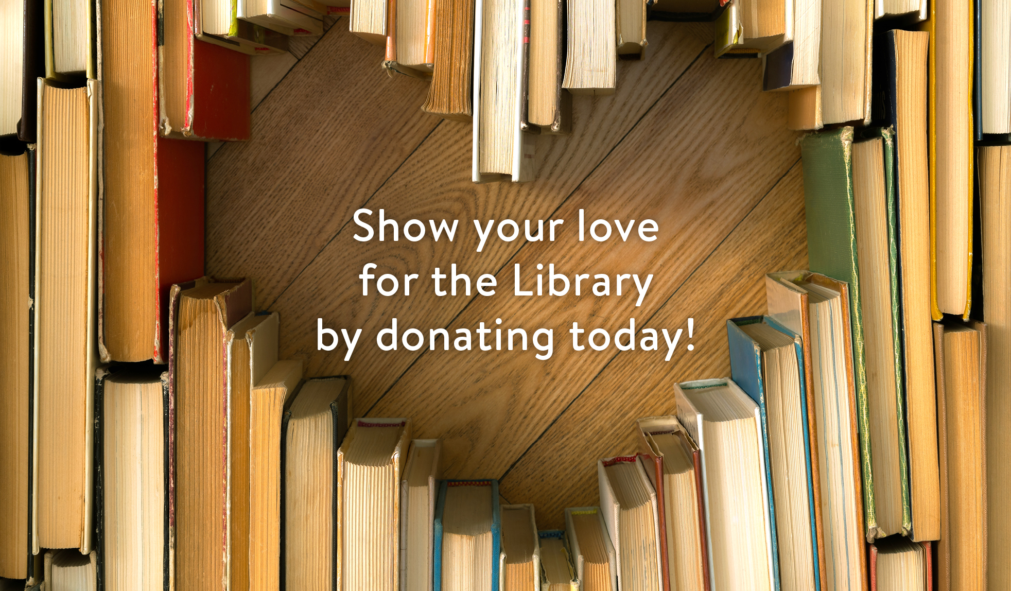 Donate today during Library Lovers' Month!